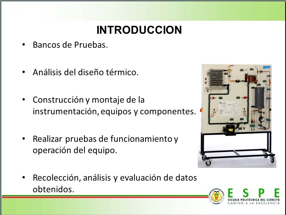 INTRODUCCION Bancos de Pruebas. Análisis del diseño térmico.