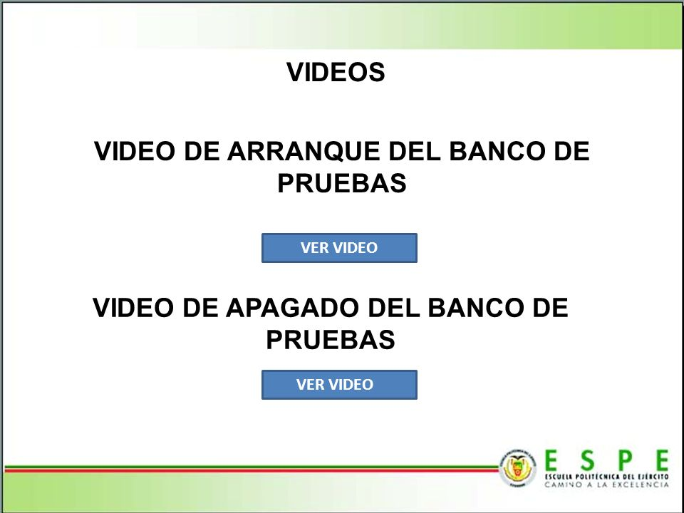 VIDEO DE ARRANQUE DEL BANCO DE PRUEBAS