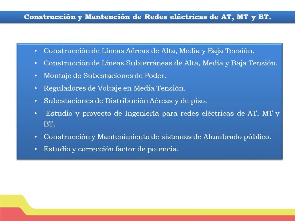 Construcción y Mantención de Redes eléctricas de AT, MT y BT.
