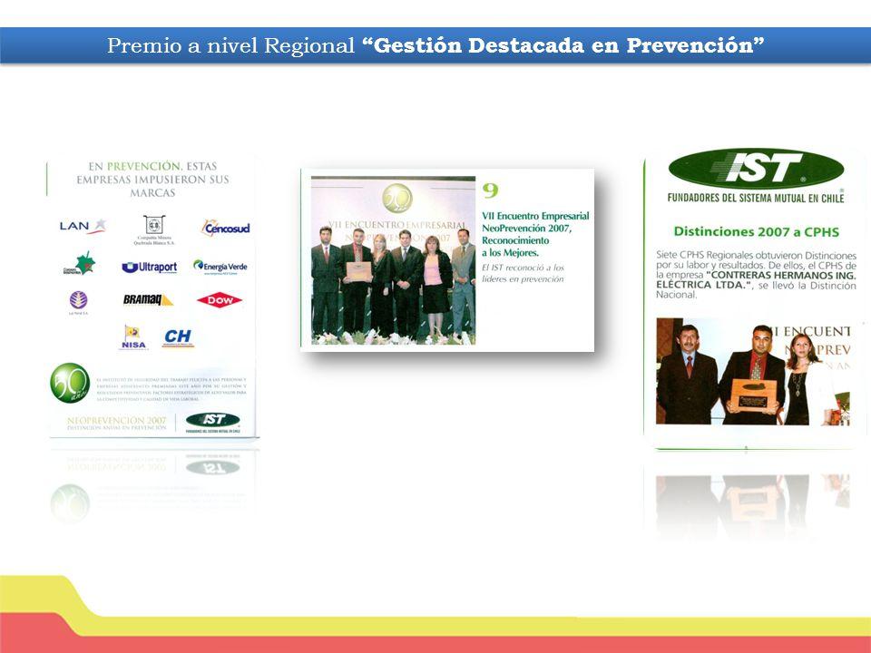 Premio a nivel Regional Gestión Destacada en Prevención