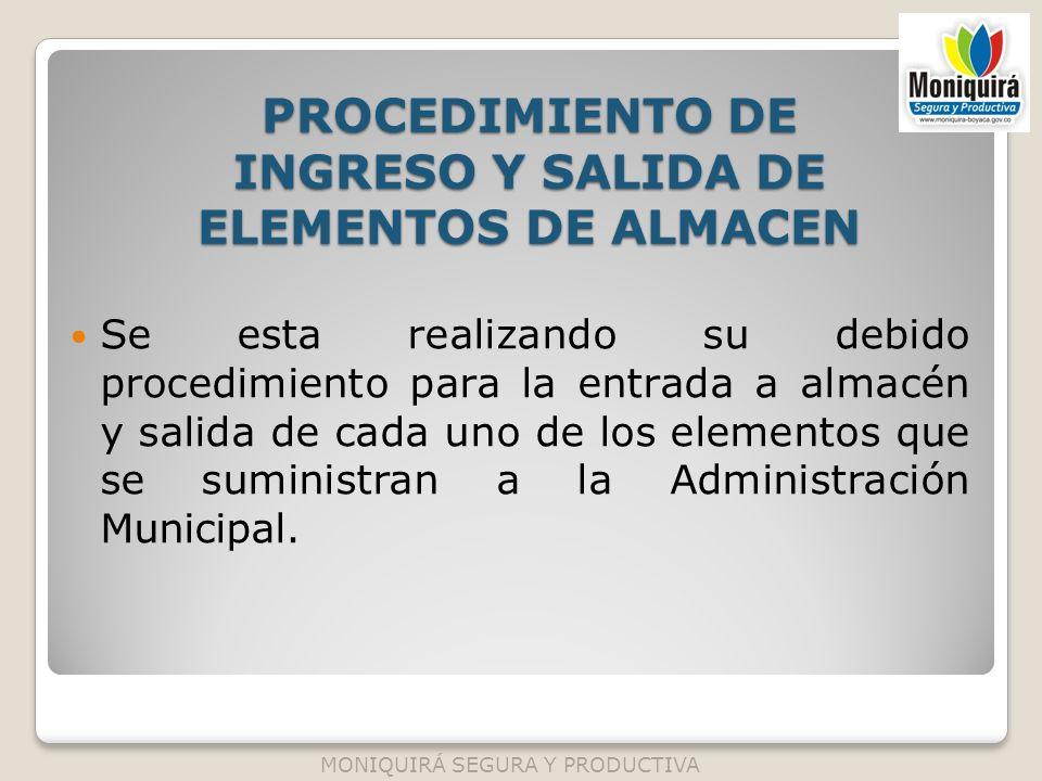 PROCEDIMIENTO DE INGRESO Y SALIDA DE ELEMENTOS DE ALMACEN