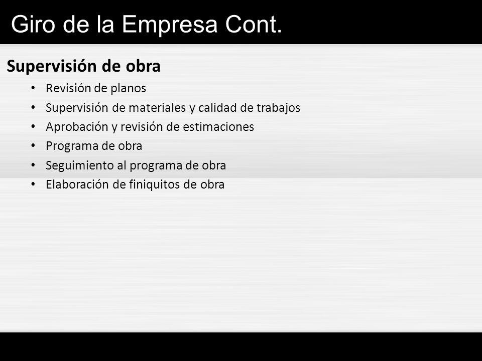 Giro de la Empresa Cont. Supervisión de obra Revisión de planos
