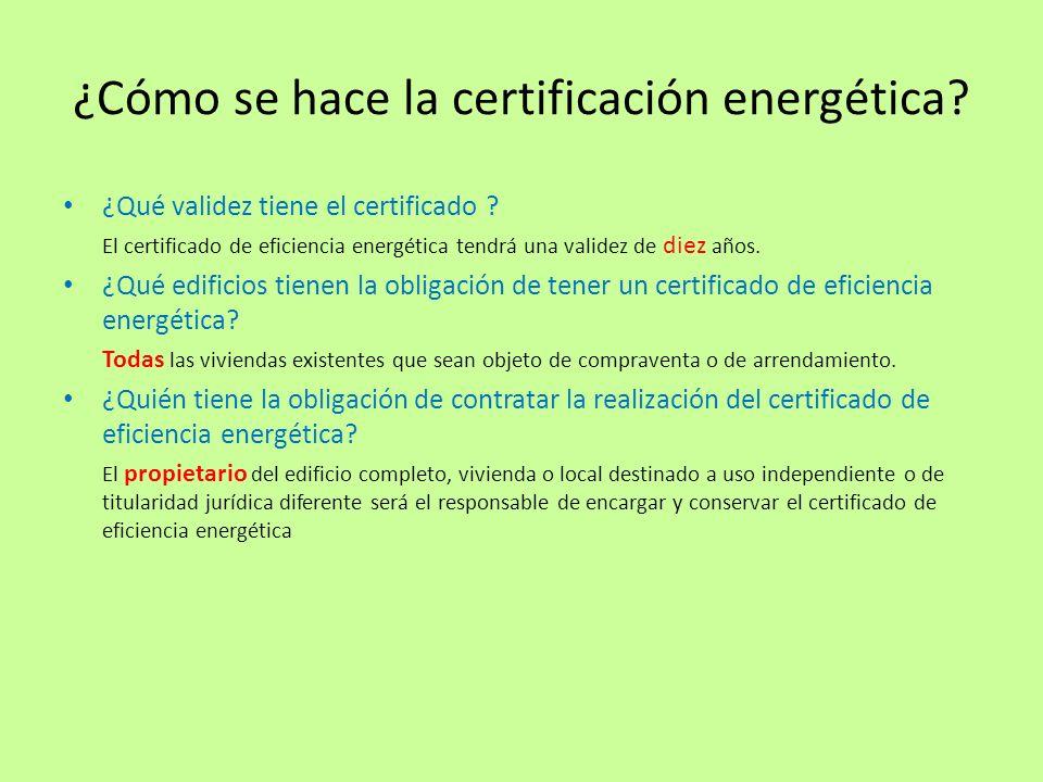 ¿Cómo se hace la certificación energética