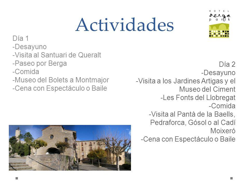 Actividades Día 1 Desayuno Visita al Santuari de Queralt