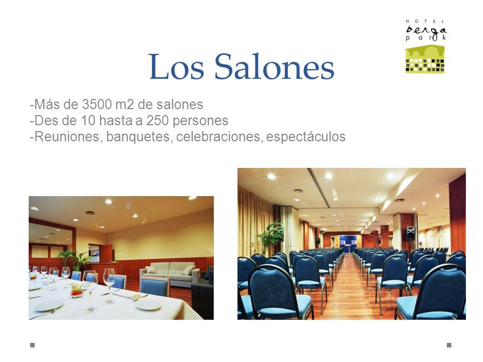 Los Salones Más de 3500 m2 de salones Des de 10 hasta a 250 persones
