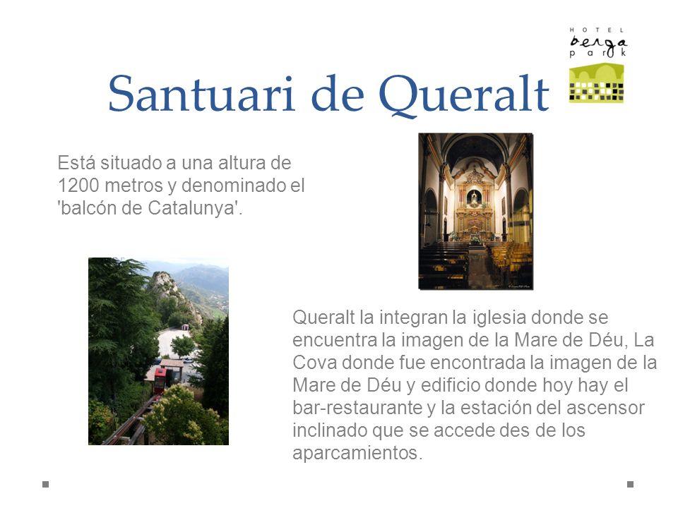 Santuari de Queralt Está situado a una altura de 1200 metros y denominado el balcón de Catalunya .