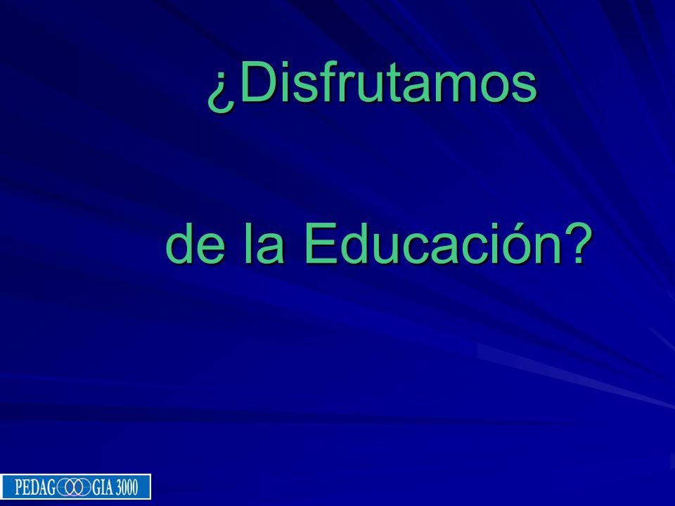 ¿Disfrutamos de la Educación