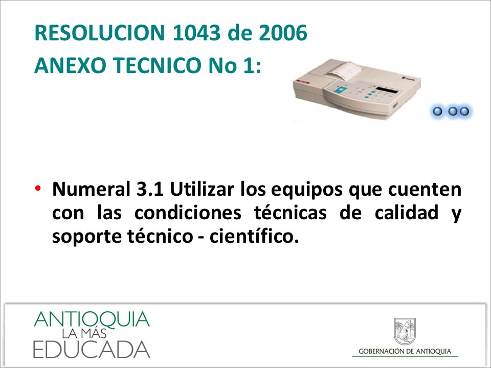 RESOLUCION 1043 de 2006 ANEXO TECNICO No 1: