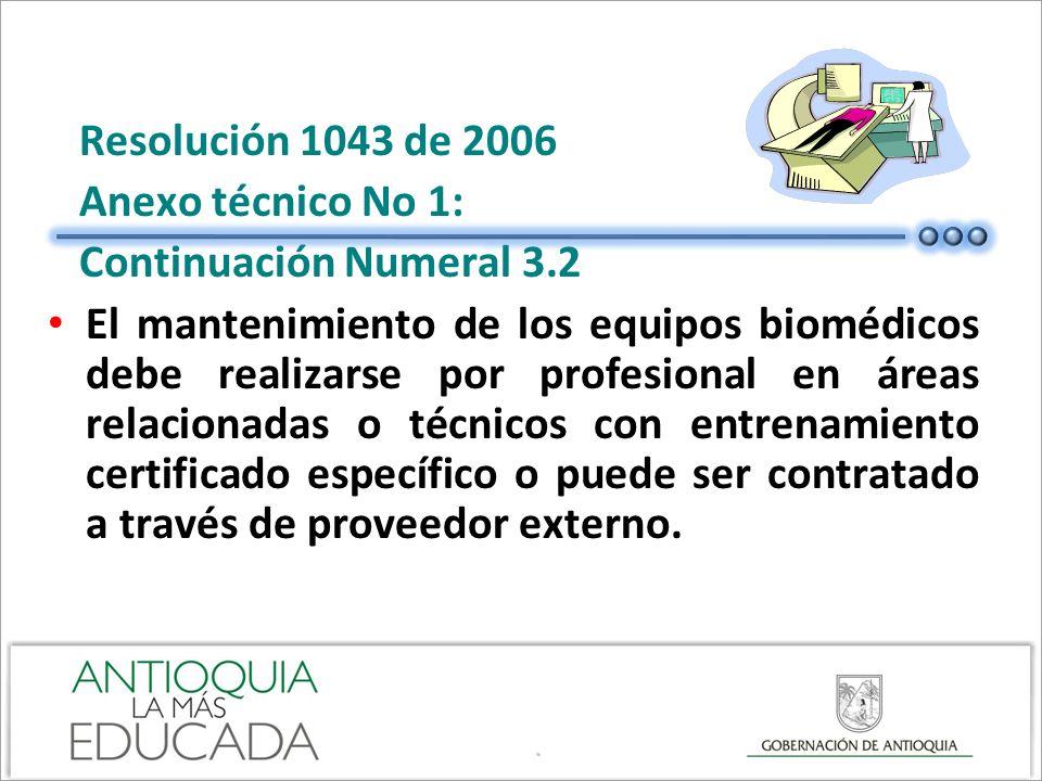 Resolución 1043 de 2006 Anexo técnico No 1: Continuación Numeral 3.2