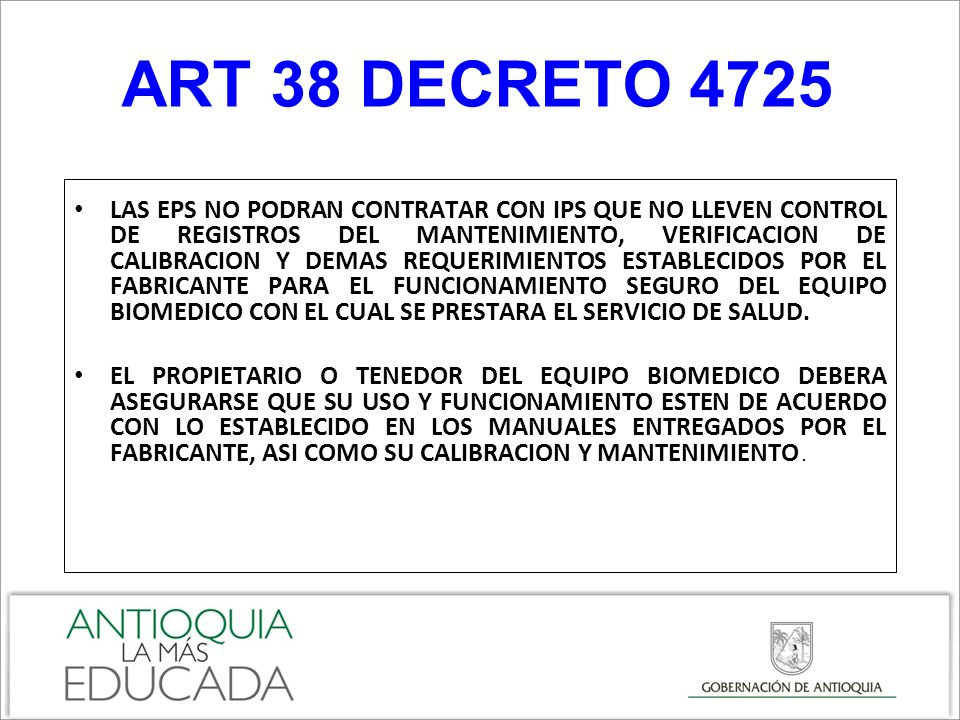 ART 38 DECRETO 4725