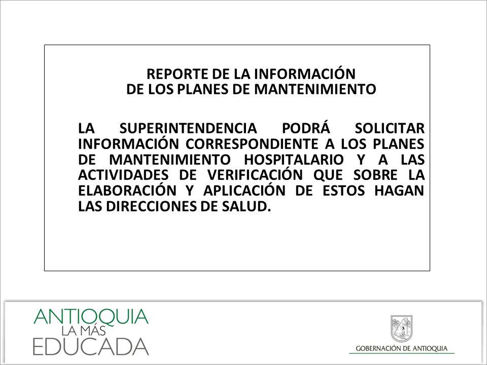 REPORTE DE LA INFORMACIÓN DE LOS PLANES DE MANTENIMIENTO