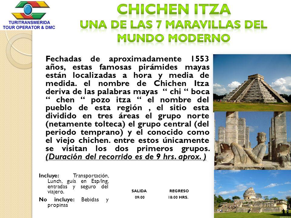 Chichen Itza UNA DE LAS 7 MARAVILLAS DEL MUNDO MODERNO