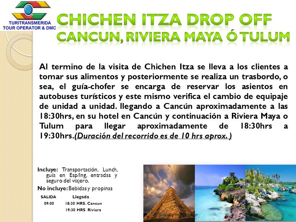 Chichen Itza drop off Cancun, Riviera Maya ó Tulum