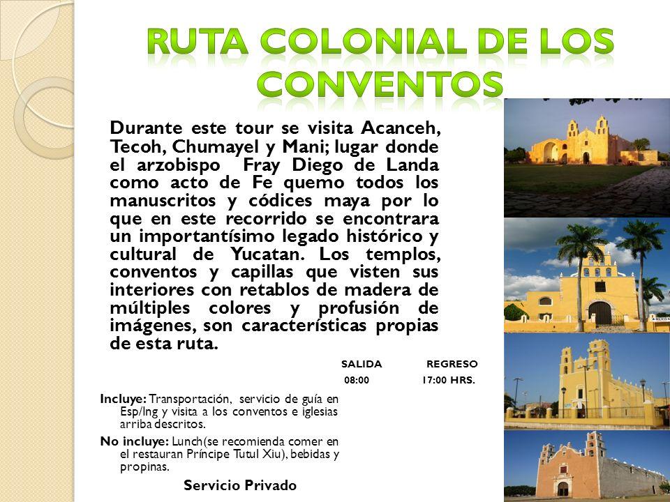 Ruta Colonial de los Conventos