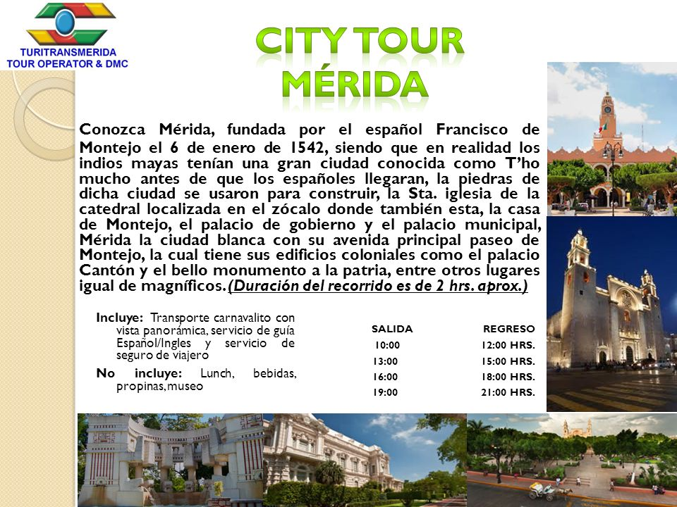 City Tour Mérida