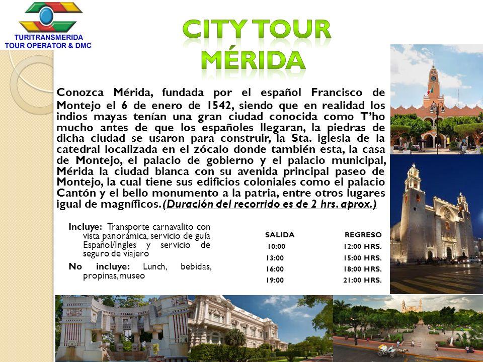 City Tour Mérida