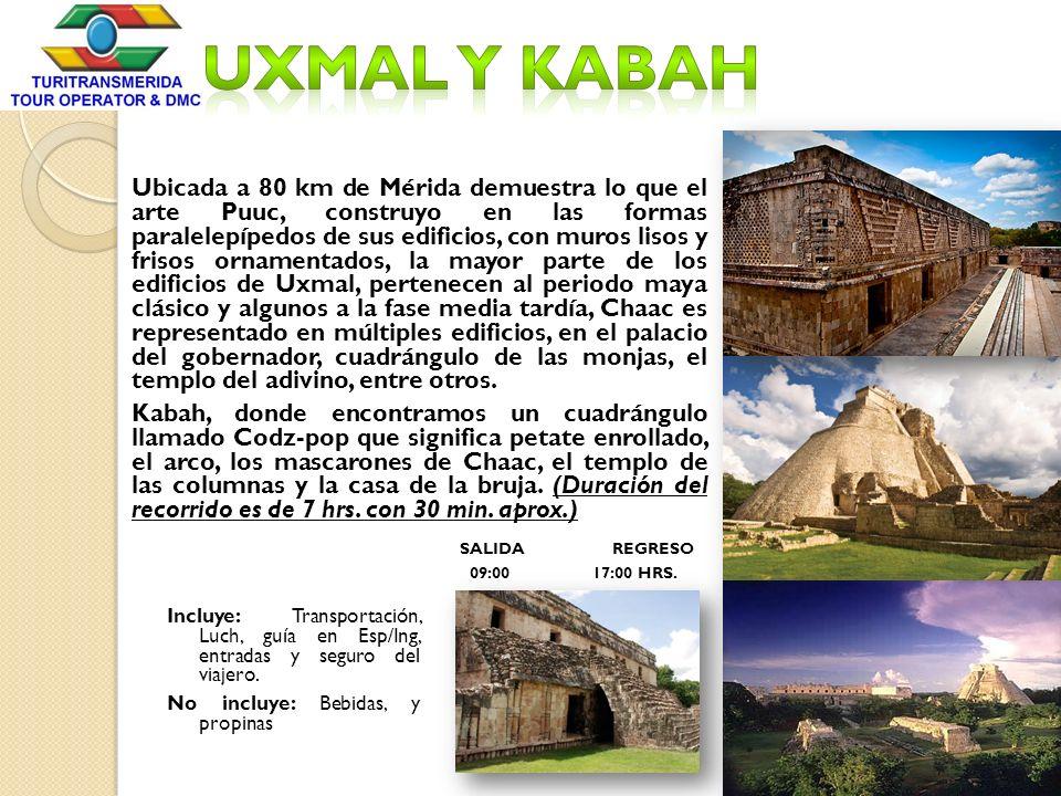 Uxmal y Kabah