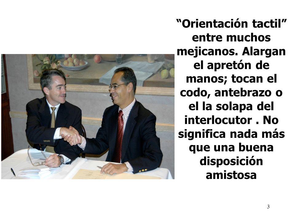 Orientación tactil entre muchos mejicanos