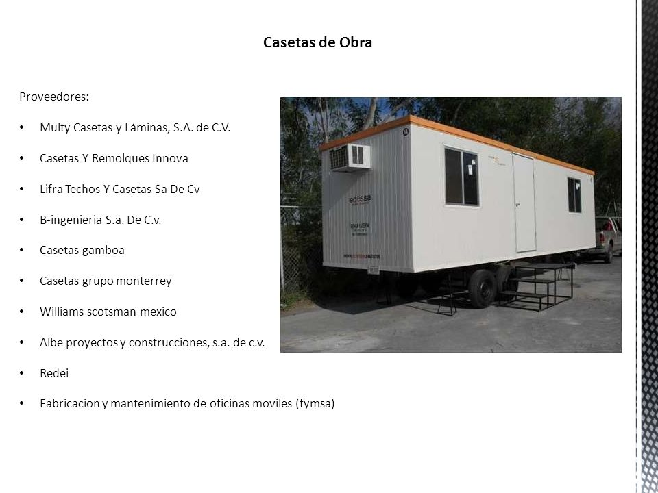Casetas de Obra Proveedores: Multy Casetas y Láminas, S.A. de C.V.