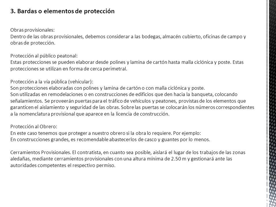 3. Bardas o elementos de protección