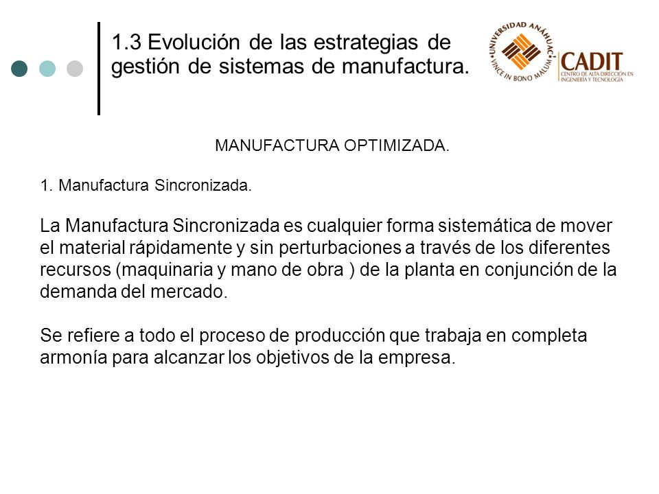 MANUFACTURA OPTIMIZADA.