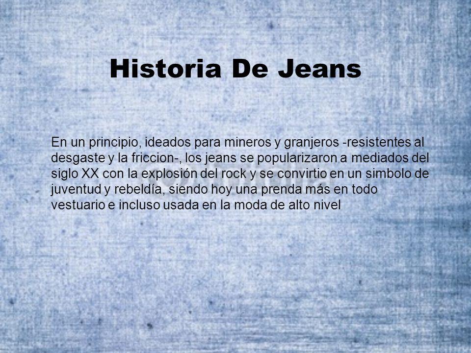 Historia De Jeans