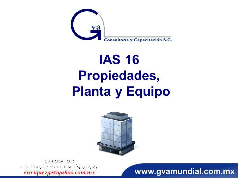 IAS 16 Propiedades, Planta y Equipo