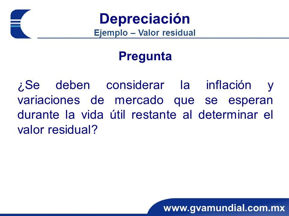 Depreciación Ejemplo – Valor residual