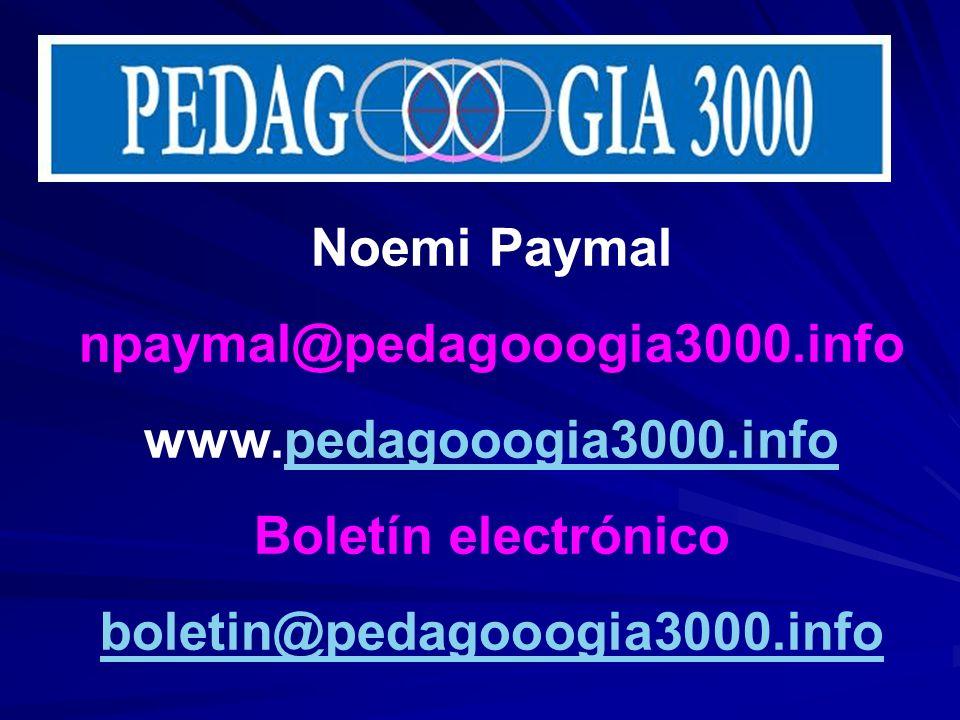 Noemi Paymalnpaymal@pedagooogia3000.info.www.pedagooogia3000.info.