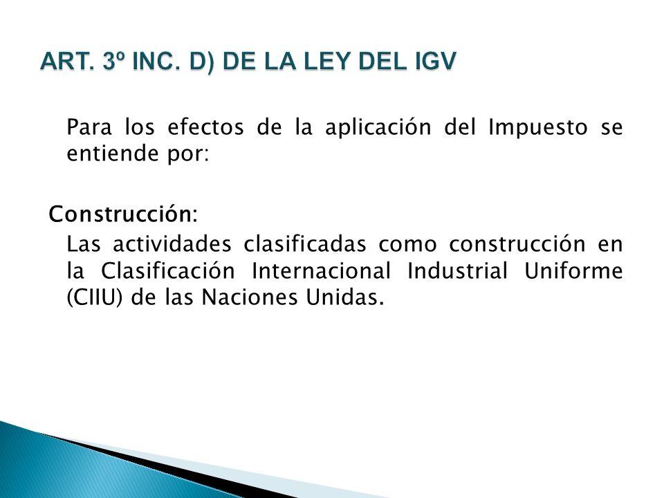 ART. 3º INC. D) DE LA LEY DEL IGV