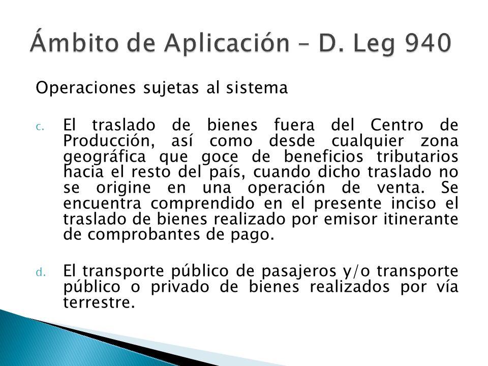 Ámbito de Aplicación – D. Leg 940