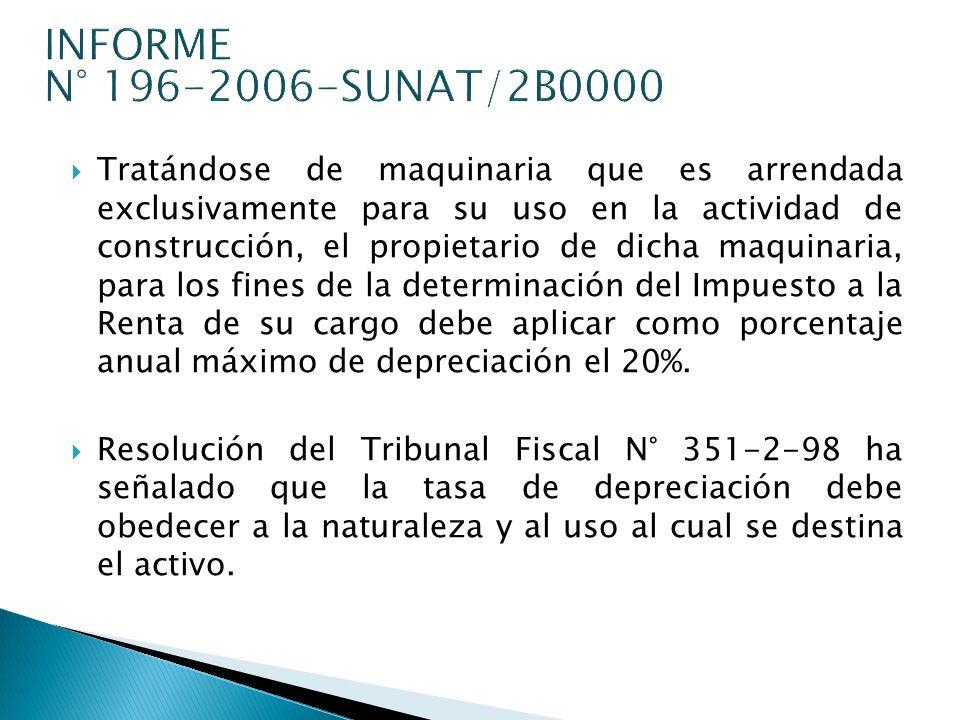 INFORME N° 196-2006-SUNAT/2B0000