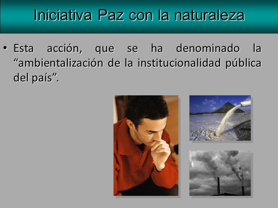 Iniciativa Paz con la naturaleza