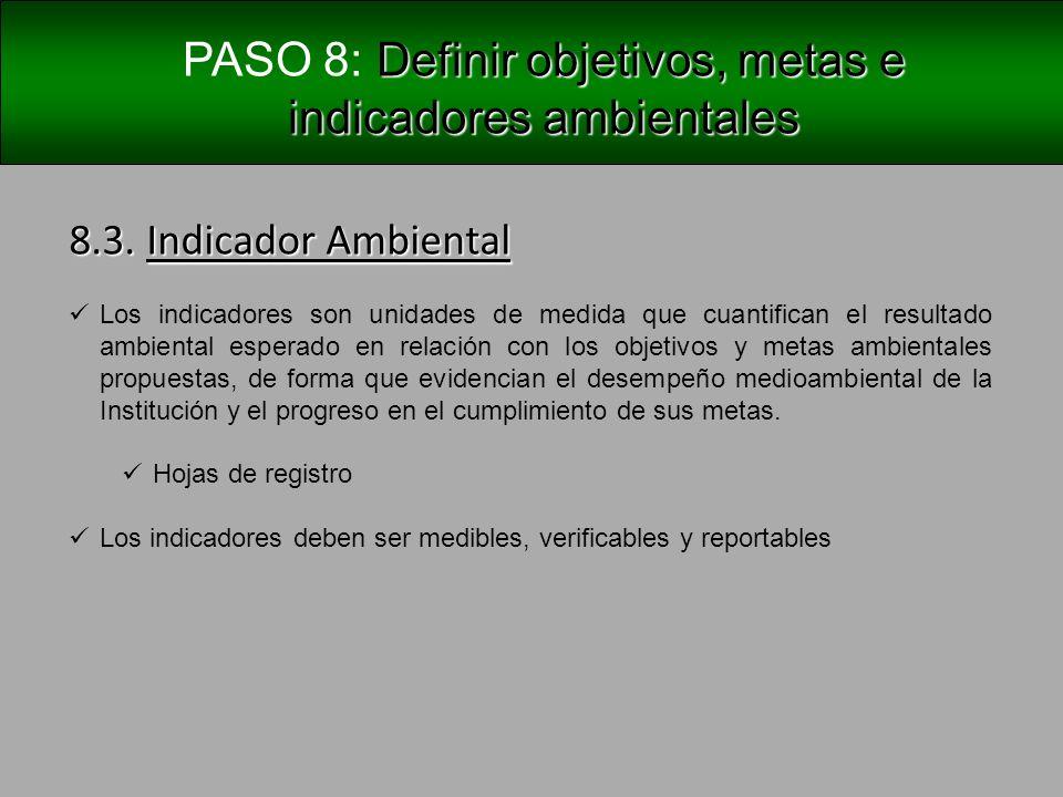 PASO 8: Definir objetivos, metas e indicadores ambientales