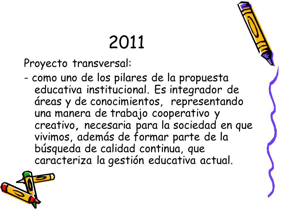 2011 Proyecto transversal: