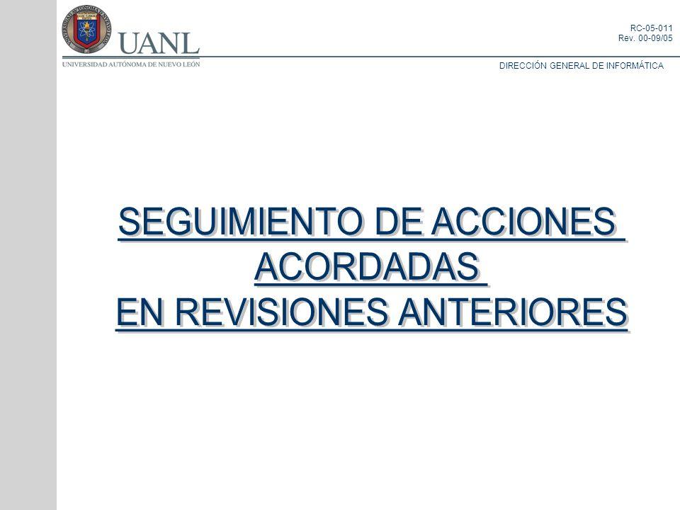 SEGUIMIENTO DE ACCIONES ACORDADAS EN REVISIONES ANTERIORES