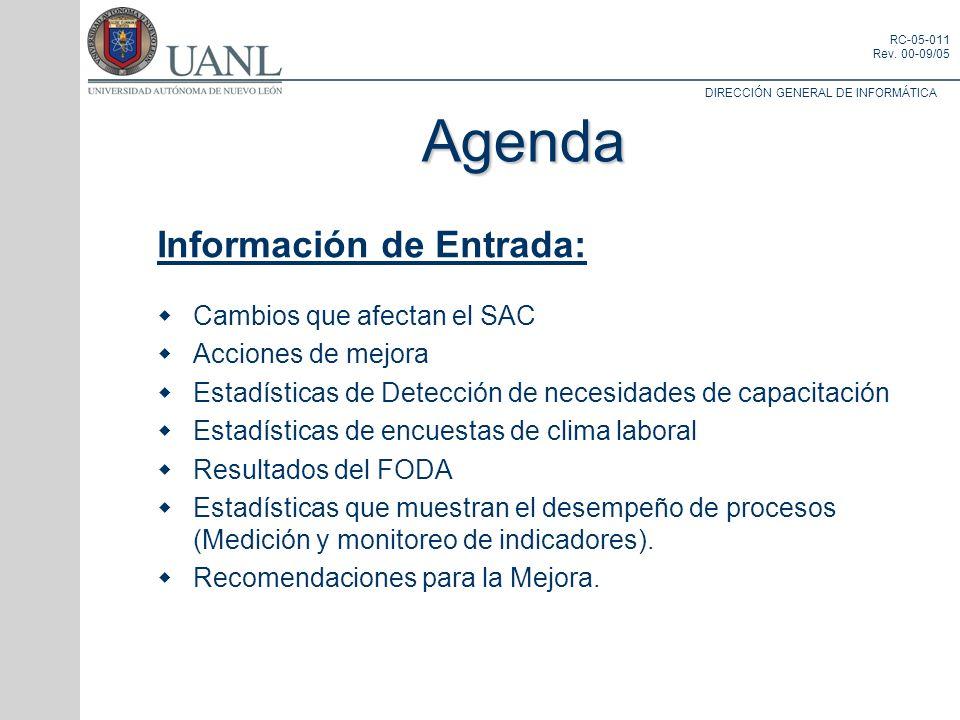Agenda Información de Entrada: Cambios que afectan el SAC