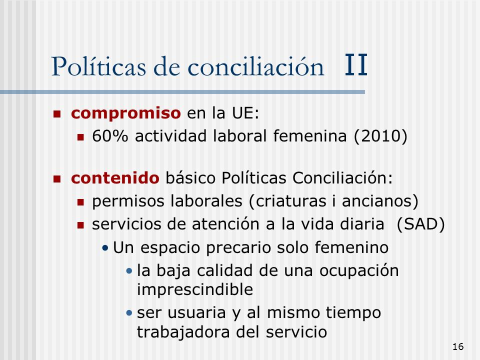 Políticas de conciliación II