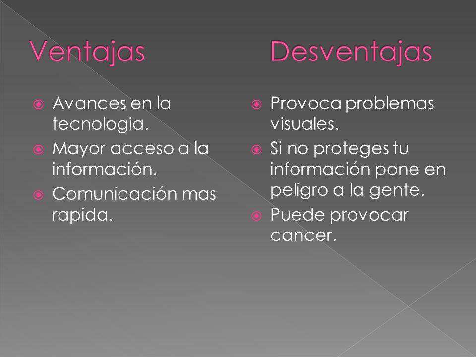 Ventajas Desventajas Avances en la tecnologia.