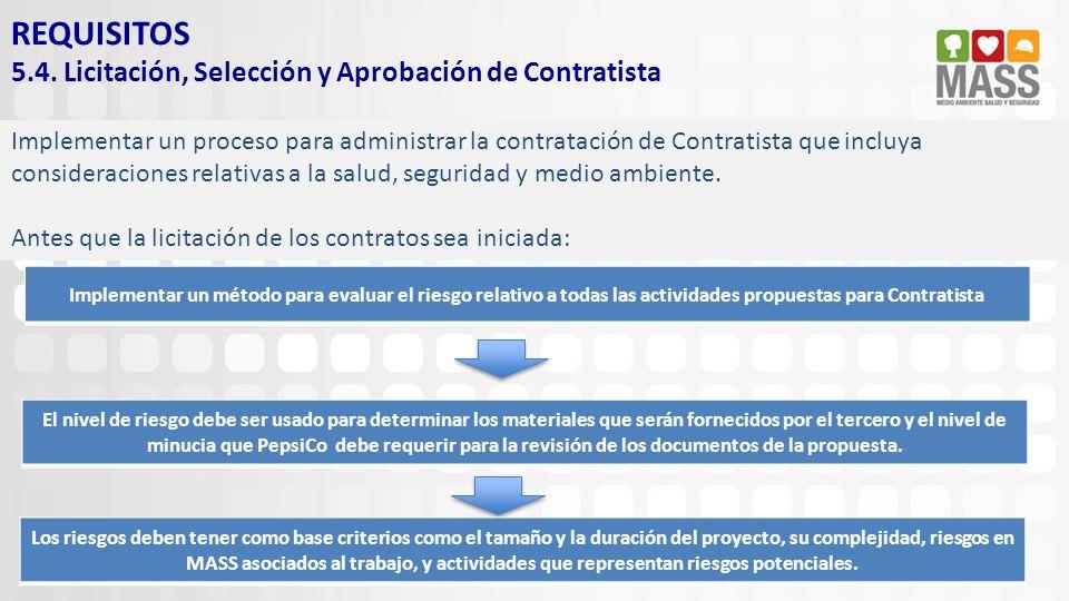 REQUISITOS 5.4. Licitación, Selección y Aprobación de Contratista