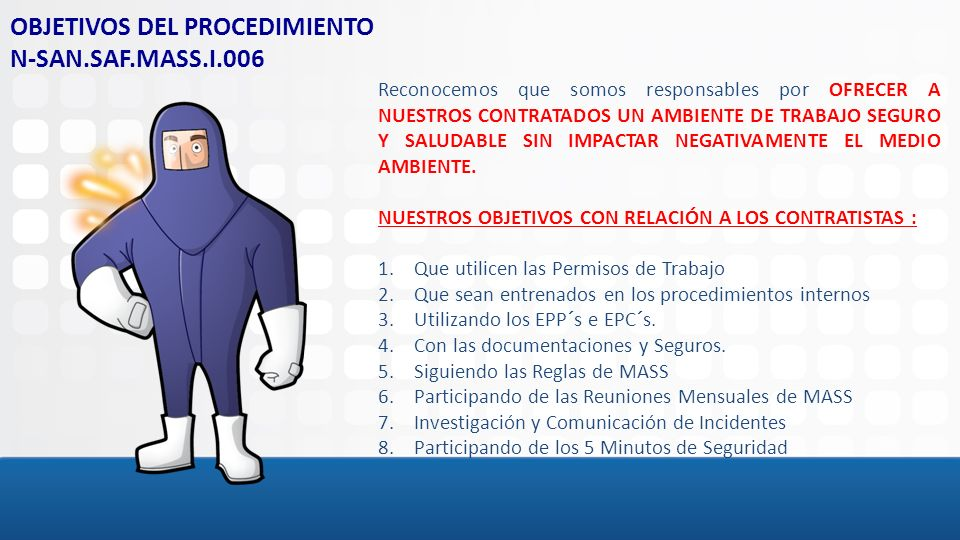OBJETIVOS DEL PROCEDIMIENTO N-SAN.SAF.MASS.I.006