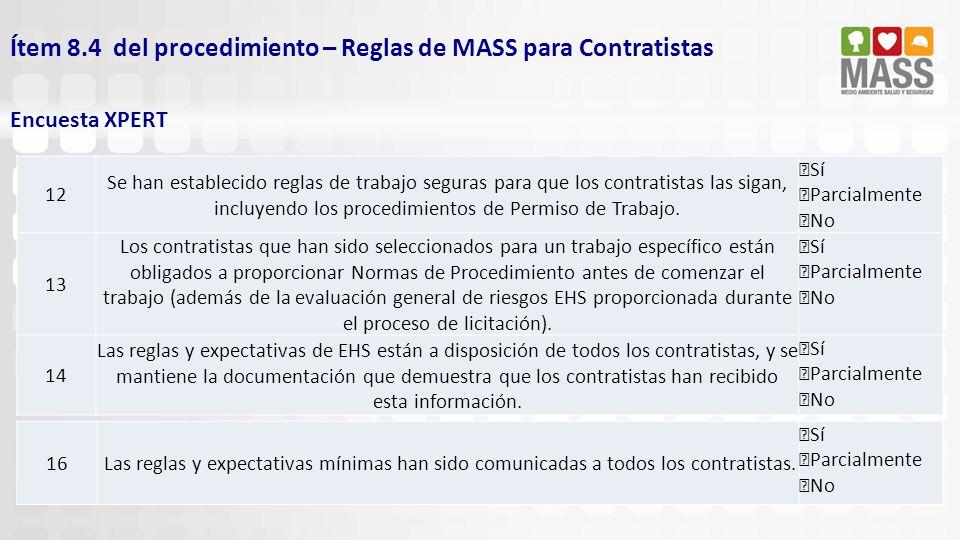 Ítem 8.4 del procedimiento – Reglas de MASS para Contratistas