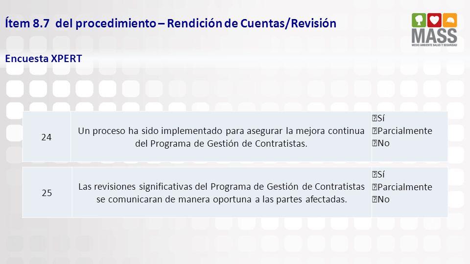 Ítem 8.7 del procedimiento – Rendición de Cuentas/Revisión