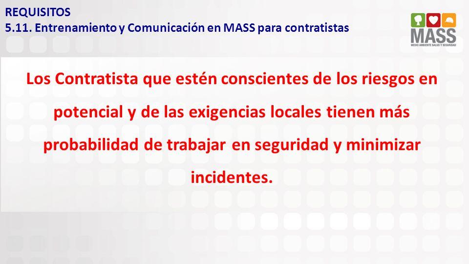 REQUISITOS 5.11. Entrenamiento y Comunicación en MASS para contratistas.