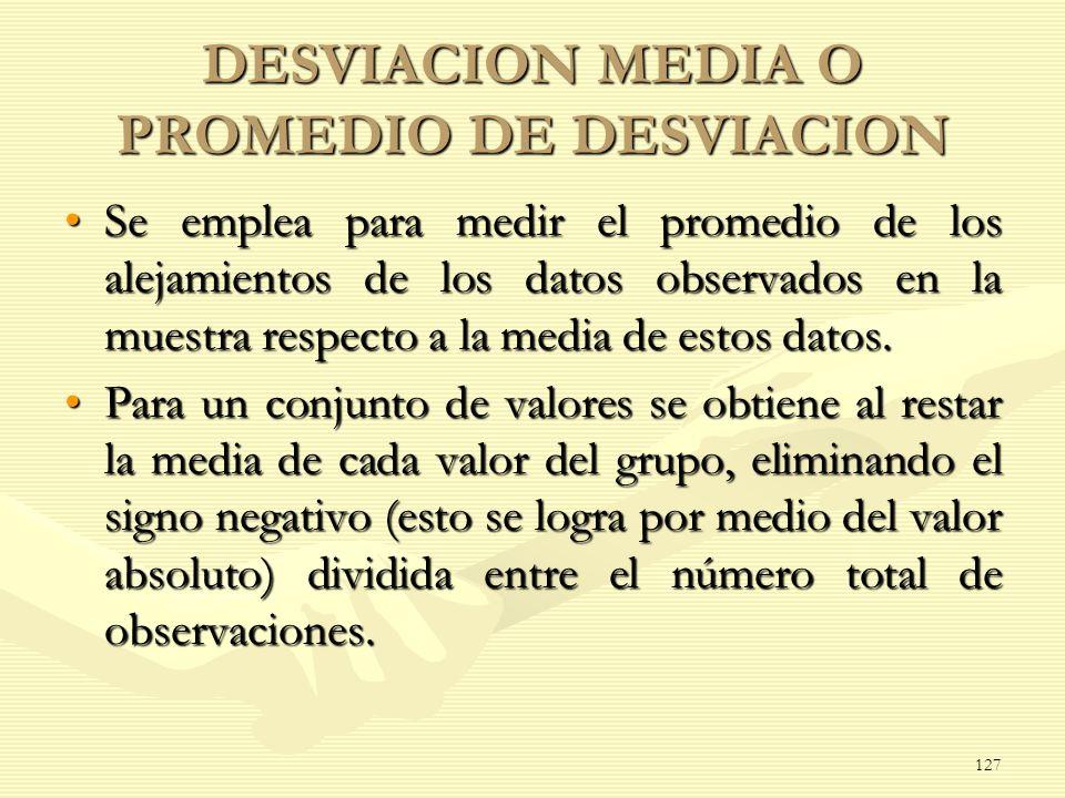 DESVIACION MEDIA O PROMEDIO DE DESVIACION