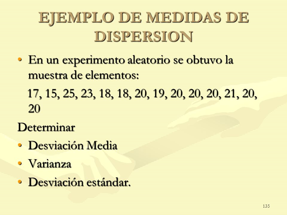 EJEMPLO DE MEDIDAS DE DISPERSION