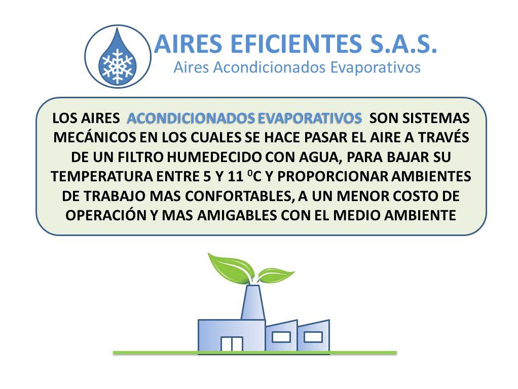 AIRES EFICIENTES S.A.S. Aires Acondicionados Evaporativos