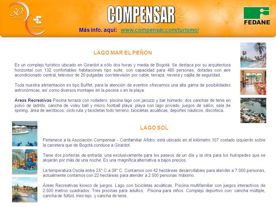 Más info. aquí: www.compensar.com/turismo/