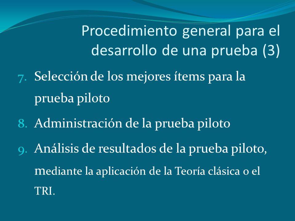 Procedimiento general para el desarrollo de una prueba (3)
