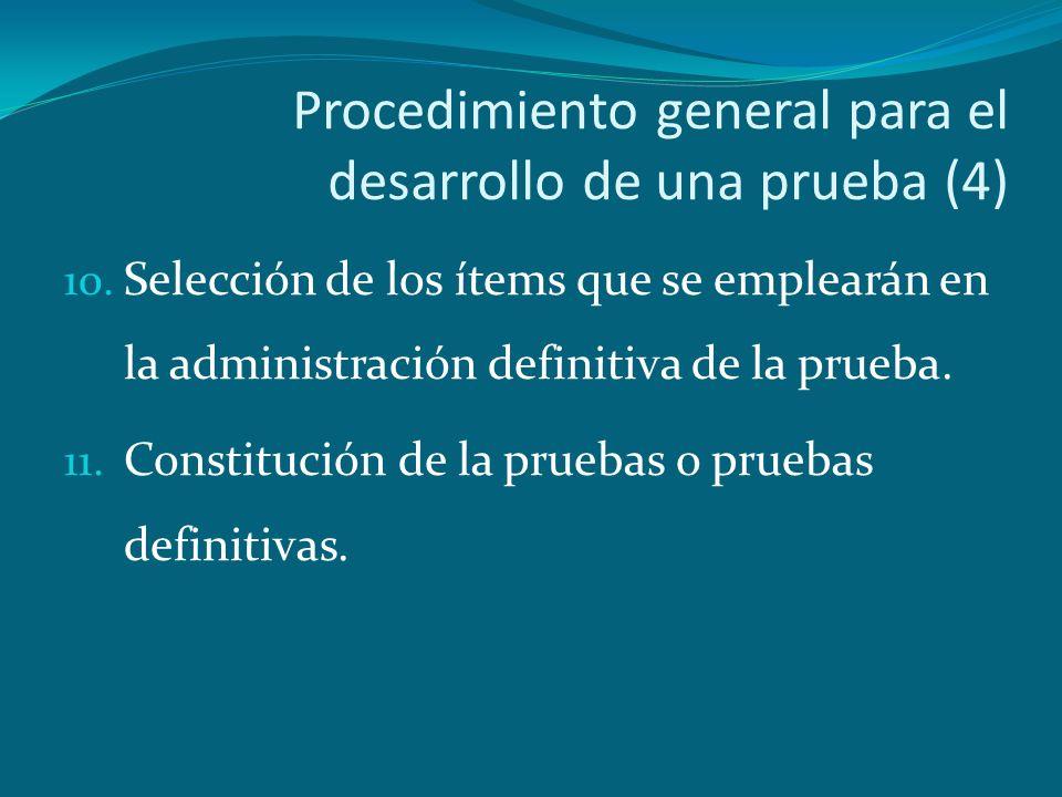 Procedimiento general para el desarrollo de una prueba (4)